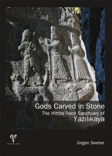 9786055607548: Gods Carved in Stone: The Hittite Rock Sanctuary of Yazilikaya