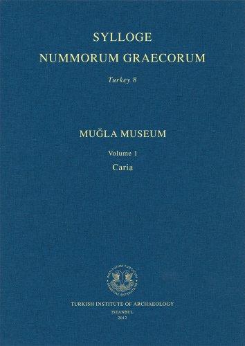 9786055607920: Sylloge Nummorum Graecorum Turkey 8: Mugla Museum Volume 1, Caria