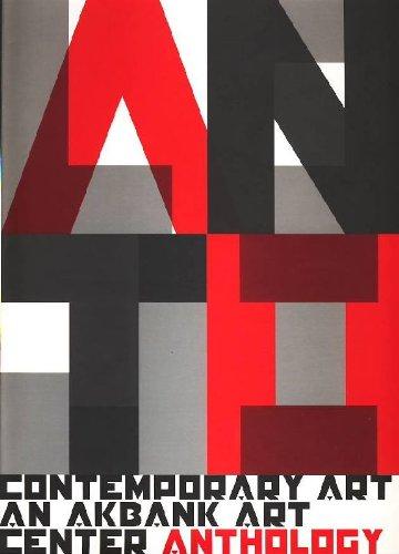 Contemporary Art an Akbank Art Center Anthology: Akay, Ali