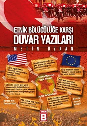 9786055622190: Etnik Bölücülüge Karsi Duvar Yazilari