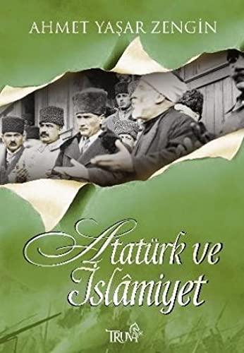 9786055638399: Atatürk Ve ?slamiyet