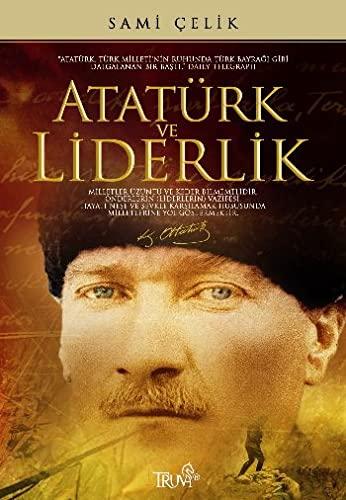 9786055638566: Ataturk ve Liderlik