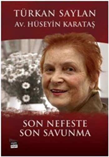 9786055646462: Son Nefeste Son Savunma