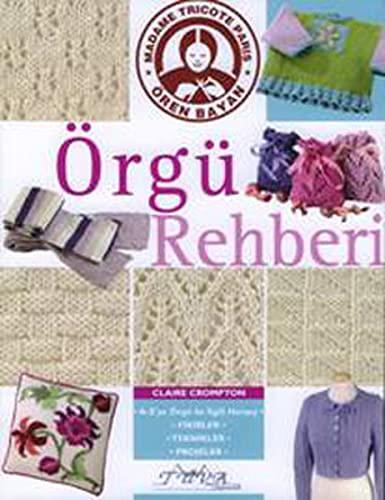 9786055647087: Orgu Rehberi