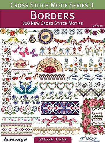 9786055647315: Cross Stitch Motif Series 3: Borders: 300 New Cross Stitch Motifs