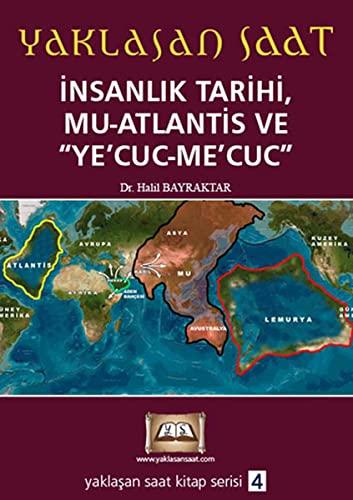 9786055647377: Insanlik Tarihi, Mu-Atlantis Ve