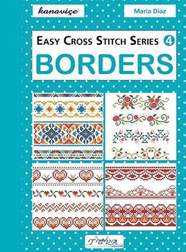9786055647520: Easy Cross Stitch Series 4: Borders