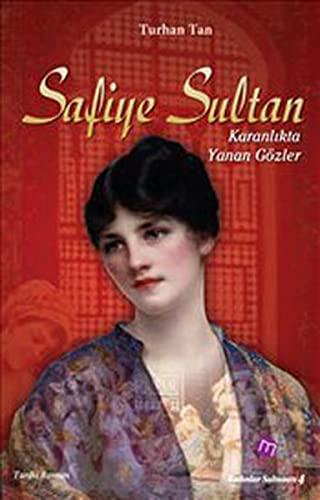 9786055675240: Safiye Sultan - Karanlikta Yanan Gozler