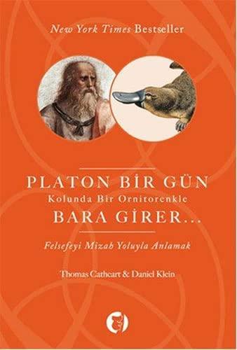 9786055691226: Platon Bir G�n Kolunda Bir Ornitorenkle Bara Girer