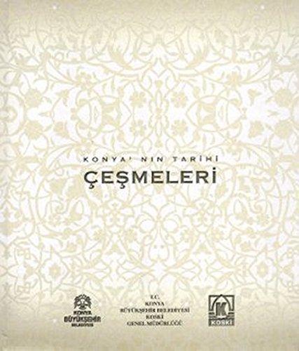 Konya'nin tarihi çesmeleri.: MEHMET AKIF SARIKAYA.