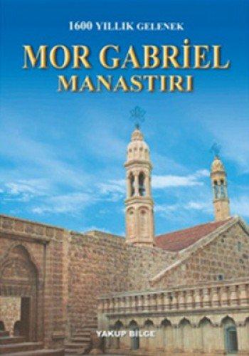 1600 Yillik Gelenek - Mor Gabriel Manastiri: Bilge, Yakup