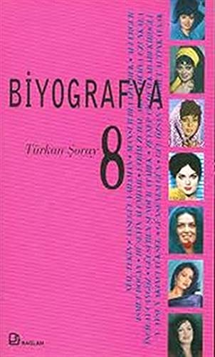 9786055809102: Biyografya 8 Turkan Soray