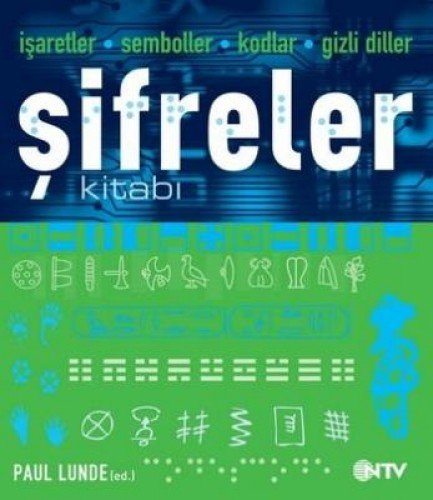 9786055813185: Isaretler - Semboller - Kodlar - Gizli Diller Sifreler Kitabi