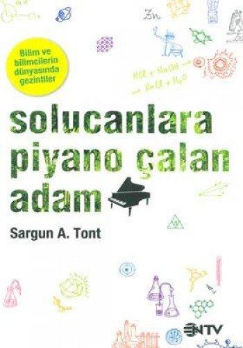 9786055813628: Solucanlara Piyano Calan Adam