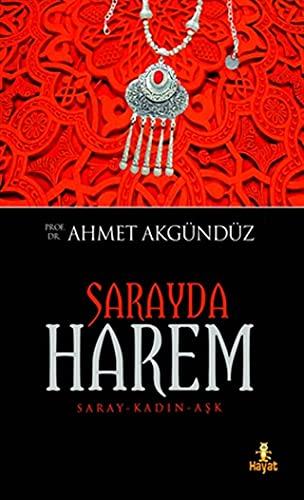 Sarayda Harem : Saray - Kadin -: Akgündüz, Ahmet