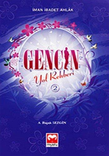 Gencin Yol Rehberi 2
