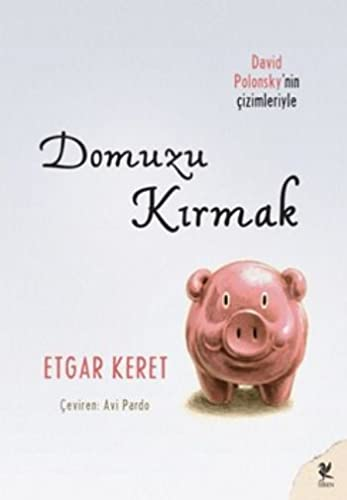 9786055903619: Domuzu Kirmak