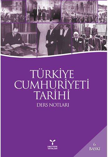 9786055936167: Türkiye Cumhuriyeti Tarihi: Ders Notları