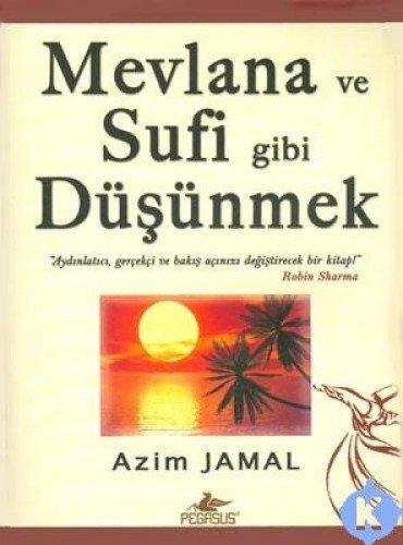 9786055943004: Mevlana Ve Sufi Gibi Düşünmek