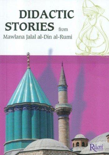 DIDACTIC STORIEDS: Mevlana Celaleddin Rumi
