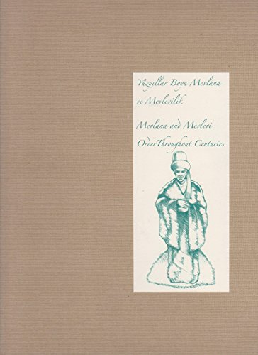 9786056007811: Mevlana and Mevlevi Order throughout centuries