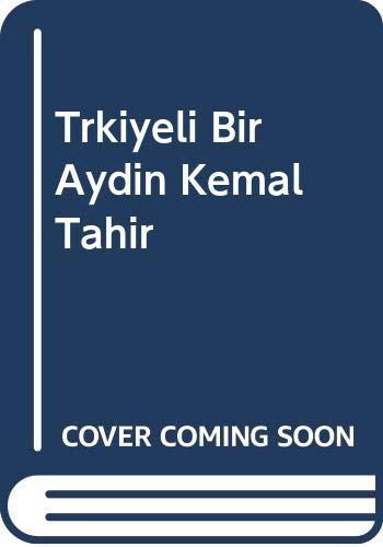 Türkiyeli Bir Aydin Kemal Tahir: Yigit, Irfan