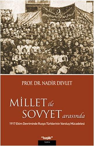 9786056206146: Millet İle Sovyet Arasında