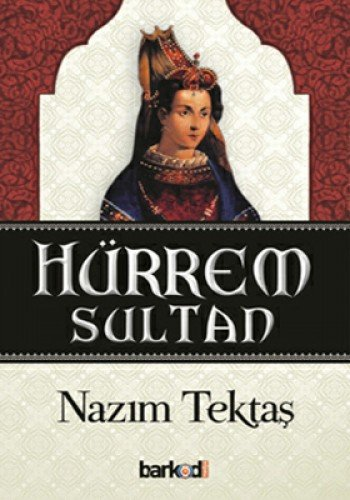 9786056304903: Hurrem Sultan