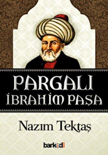 9786056304910: Pargali Ibrahim Pasa