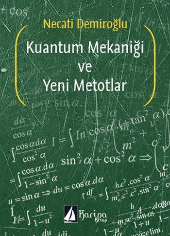 9786056355592: Kuantum Mekanigi ve Yeni Metodlar