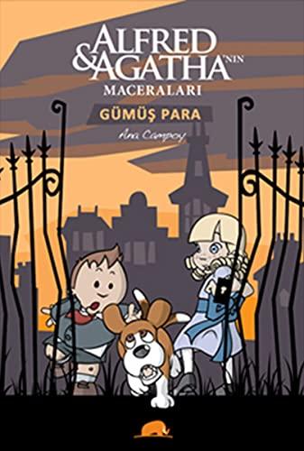 9786056355912: Alfred ve Agatha'nin Maceralari 2 - Gumus Para