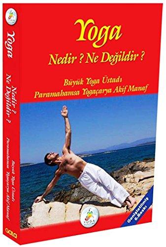 9786056373244: Yoga Nedir? Ne Degildir?