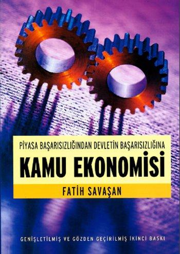9786056374104: Kamu Ekonomisipiyasa Başarısızlığından Devletin Başarısızlığına