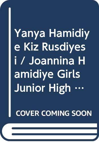 9786056408908: Yanya Hamidiye Kiz Rüsdiyesi / Joannina Hamidiye Girls Junior High School / To Rustiye Thileon Hamidiye Ton Ioaninon
