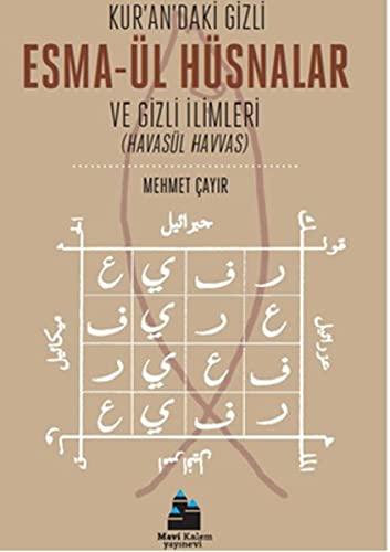 9786056417238: Kuran'daki Gizli Esma-ul Husnalar ve Gizli Ilimleri