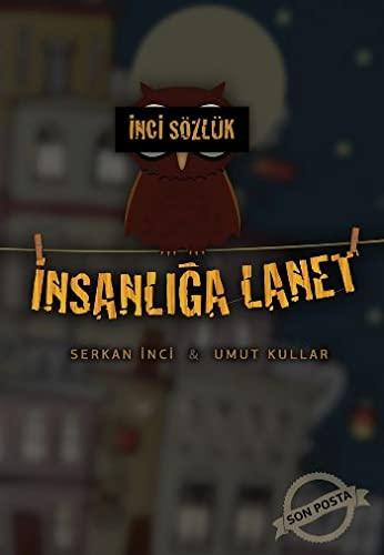 9786056427305: Inci Sozluk - Insanliga Lanet