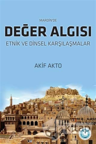 Mardin'de Deger Algisi - Etnik ve Dinsel: Akto, Akif