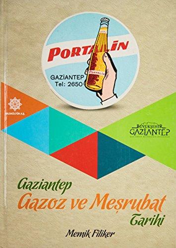 Gaziantep gazoz ve mesrubat tarihi.: MEMIK FILIKER.