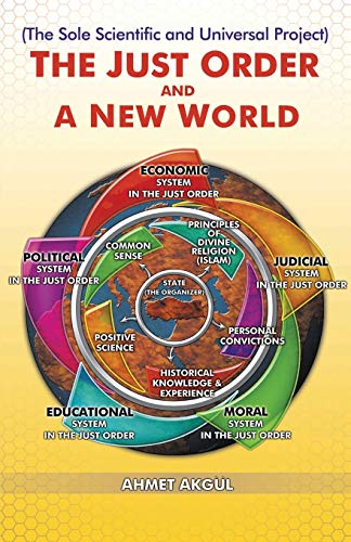 9786058417328: THE JUST ORDER AND A NEW WORLD: The Sole Scientific and Universal Project