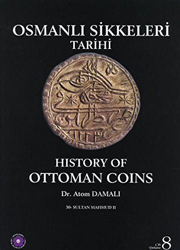 History of Ottoman coins = Osmanli sikkeleri: DAMALI, ATOM