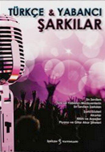 9786058744882: Türkçe ve Yabanci Sarkilar