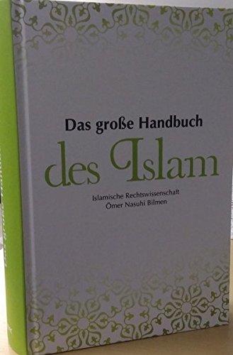 9786058752511: Das große Handbuch des Islam (Ilmihal)