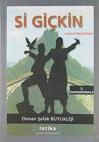 9786058789913: Si Gickin