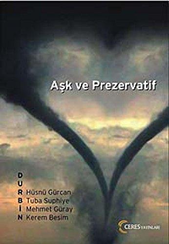 9786058825093: Ask ve Prezervatif