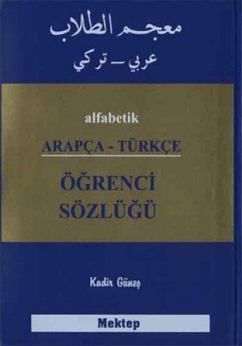 9786058836211: Alfabetik Arapça - Türkçe Ögrenci Sözlügü
