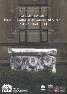 9786058839472: Gezgin Taslar - Istanbul Arkeoloji Muzeleri'ndeki Iasos Mermerleri