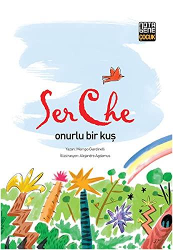 9786059020046: SerChe - Onurlu Bir Kus