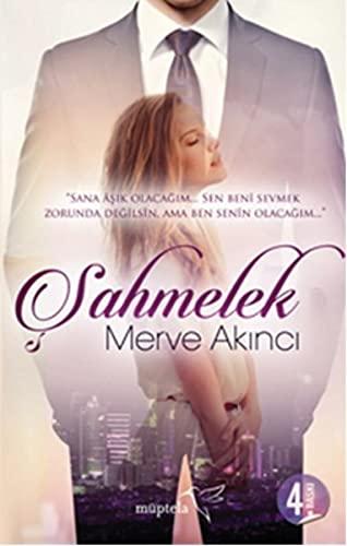 Sahmelek: Merve Akinci