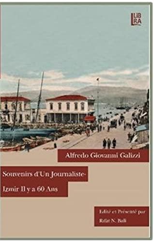 9786059022514: Souvenirs d'un Journaliste - Izmir il y a 60 Ans