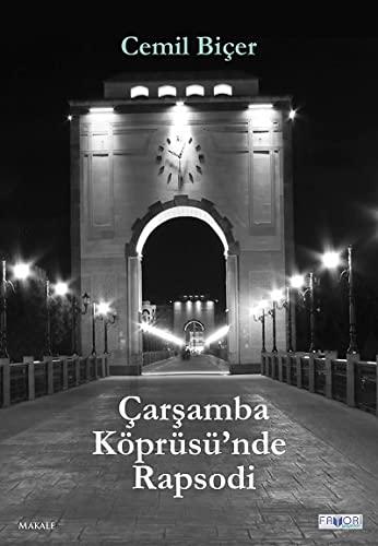 9786059142441: Carsamba Köprüsünde Rapsodi